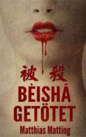 Beishà – Getötet