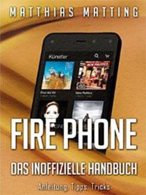 Fire Phone – das inoffizielle Handbuch