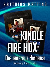 Amazon Kindle Fire HDX – das inoffizielle Handbuch