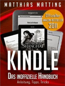 Kindle und Kindle Paperwite – das inoffizielle Handbuch