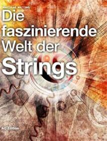 Die faszinierende Welt der Strings