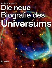 Die neue Biografie des Universums