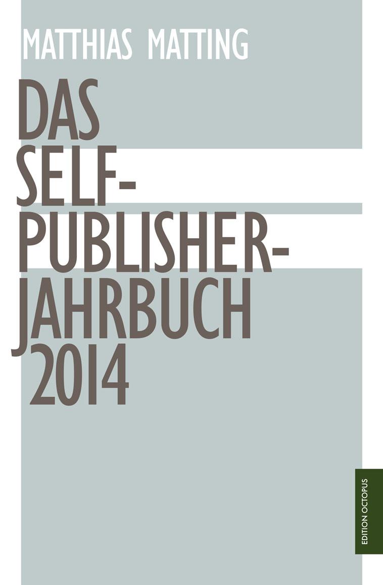 Das Selfpublisher-Jahrbuch 2014