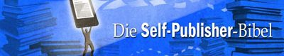 Die Self-Publisher-Bibel